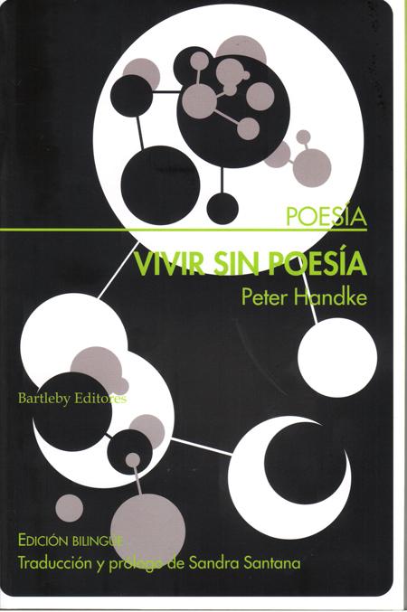 """Vivir sin poesía"" - Peter Handke (Bartleby)"