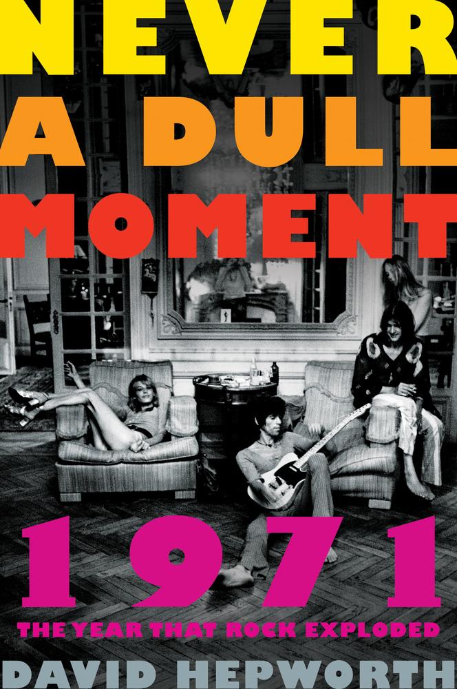 Cubierta del libro 'Never a Dull Moment', de David Hepwort